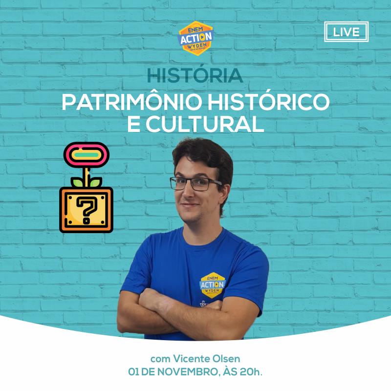 Aula ao vivo de História – Patrimônio histórico e cultural
