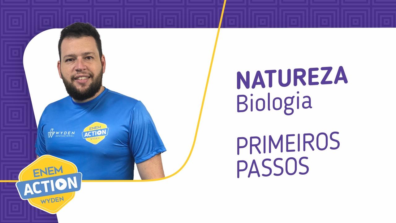 Biologia: primeiros passos