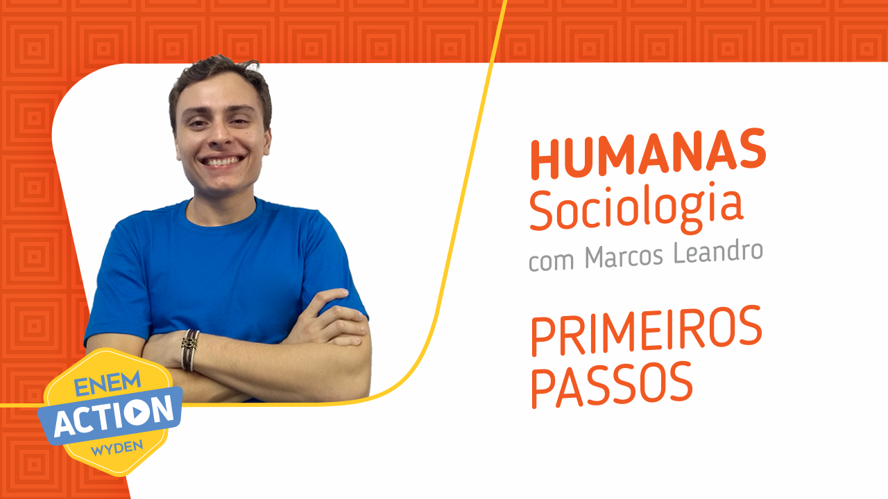 Sociologia: Primeiros passos
