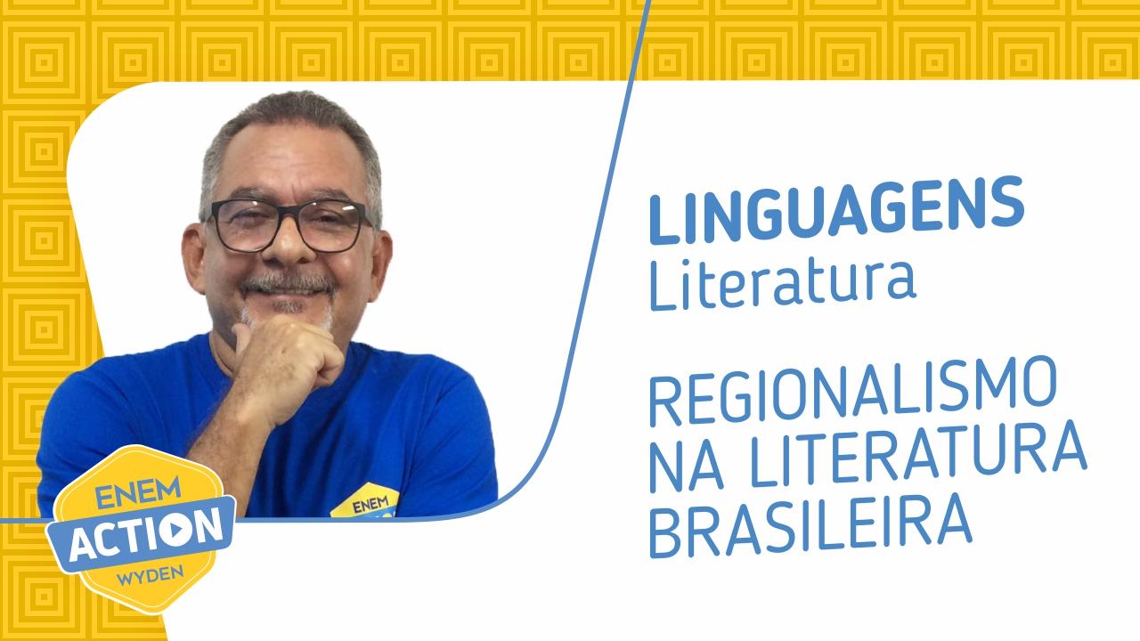Linguagens: O regionalismo na literatura brasileira
