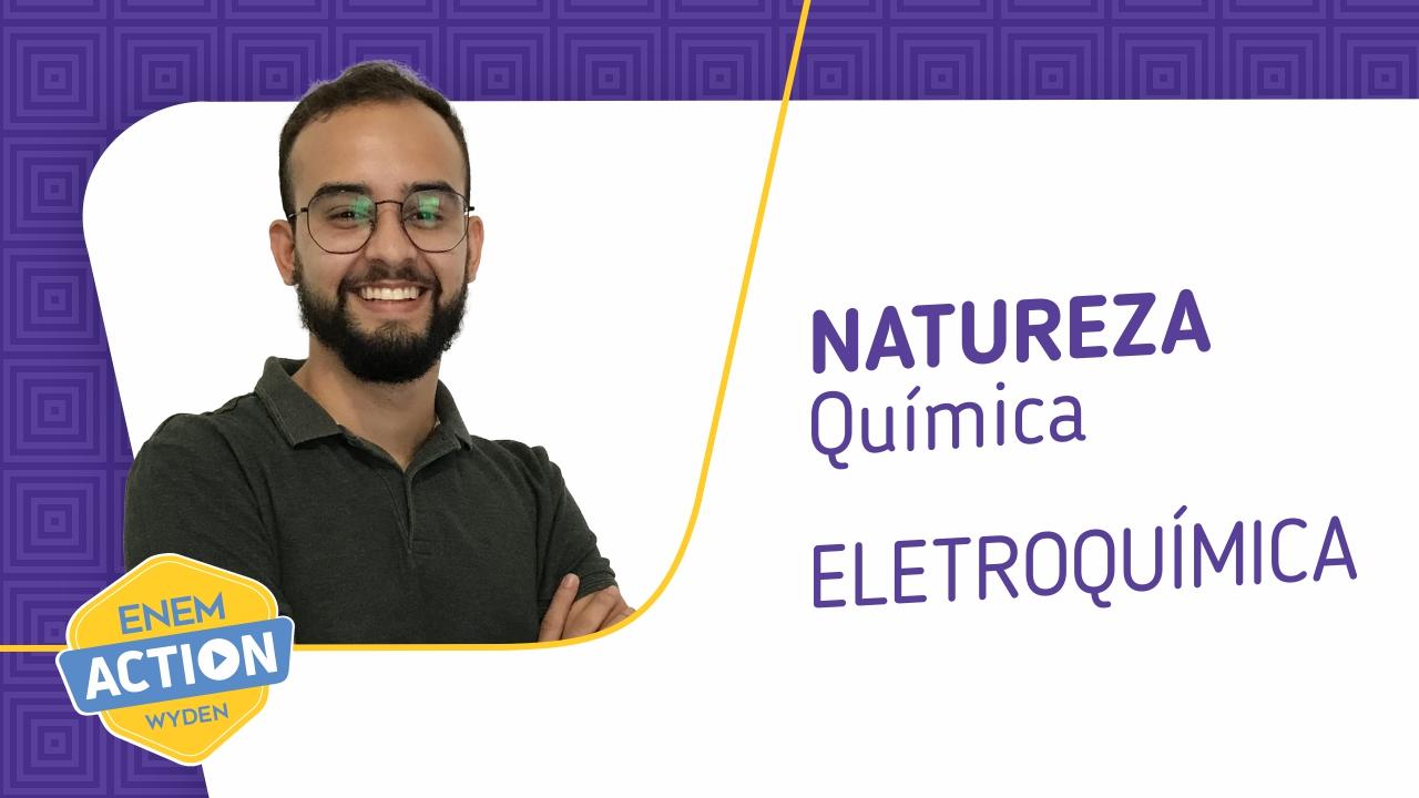 Química: Eletroquímica