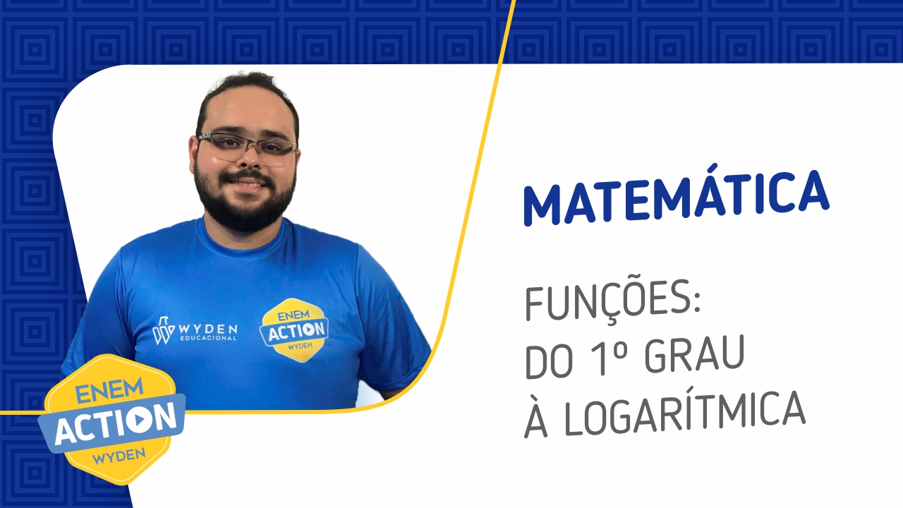 Matemática: Funções: Do 1º Grau à Logarítmica