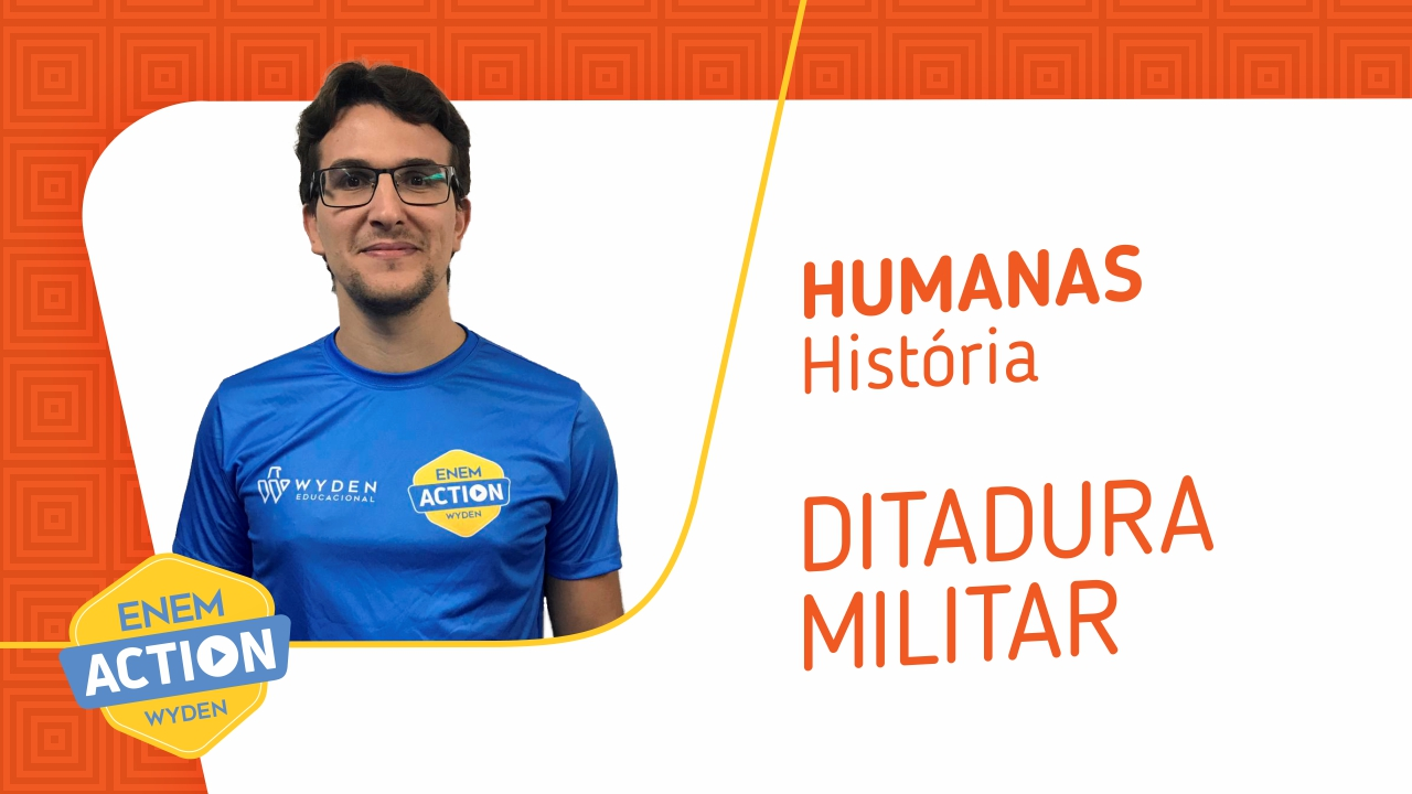 História: Ditadura Militar