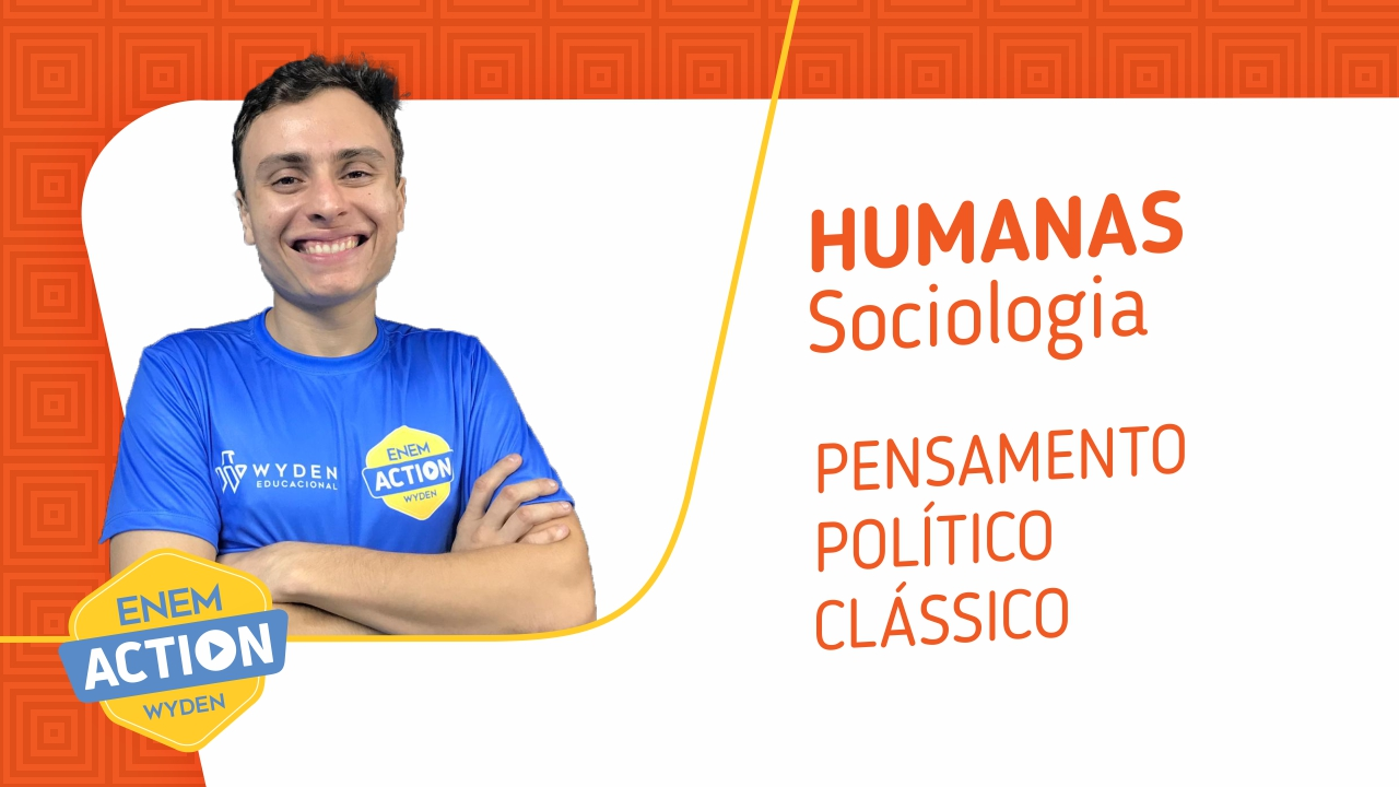 Sociologia: Pensamento político clássico