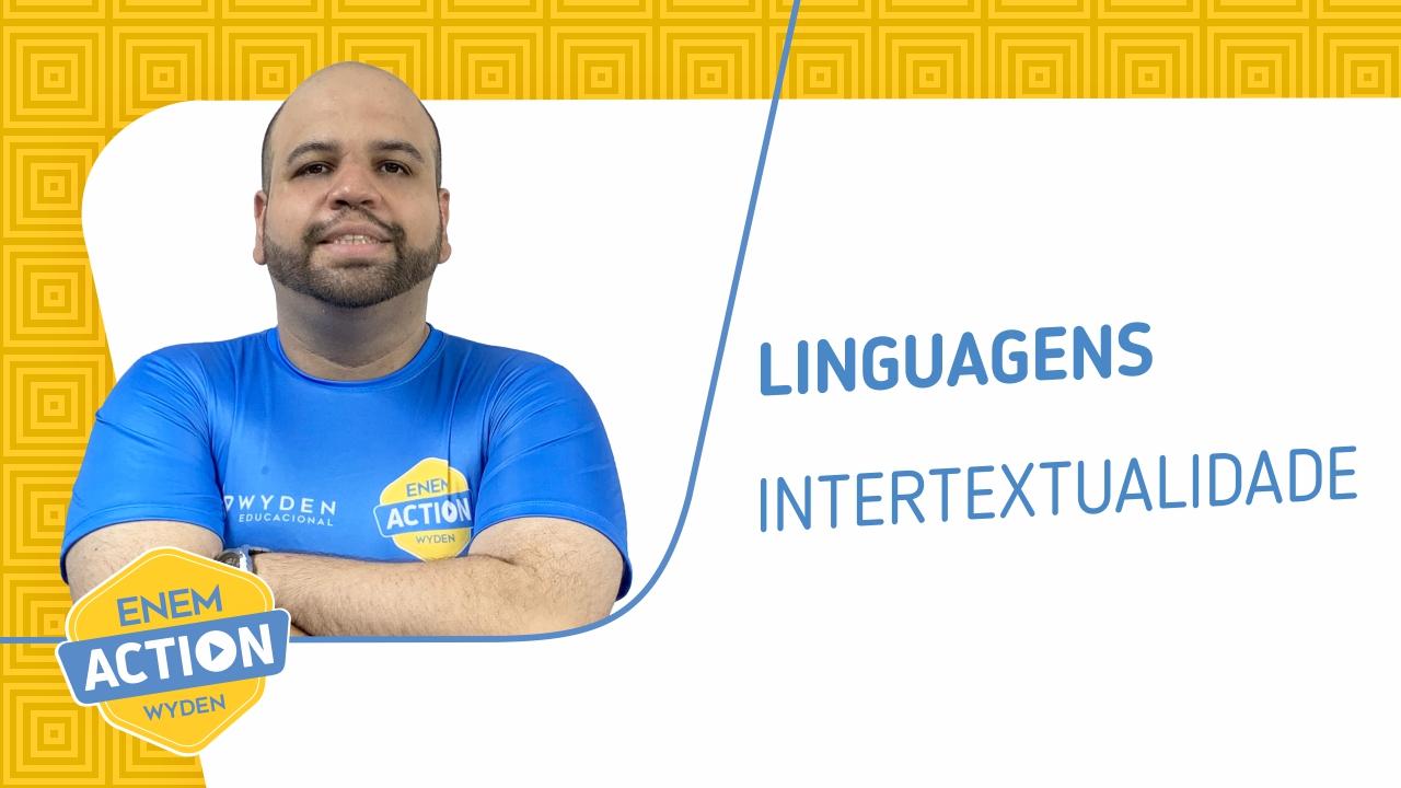 Linguagens: Intertextualidade