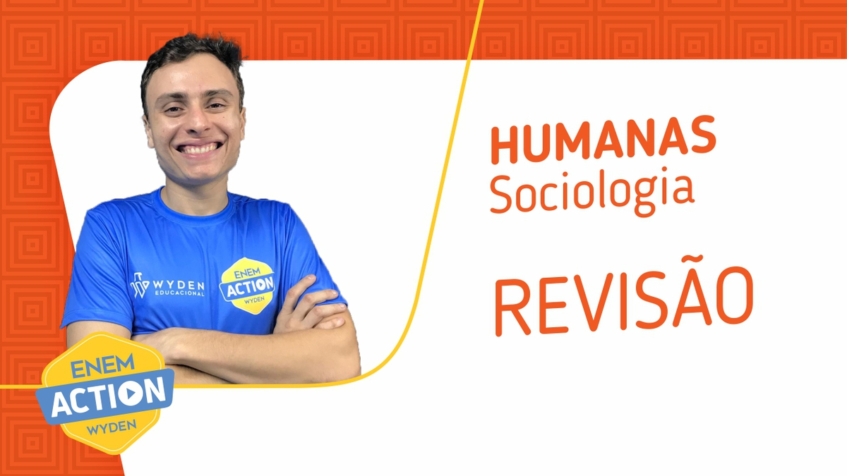 Sociologia: Revisão Enem 2019