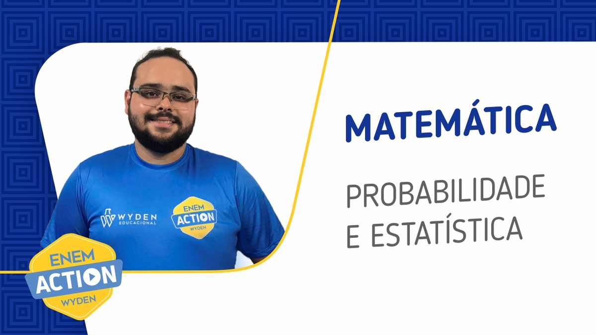 Matemática: Probabilidade  e estatística